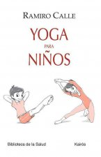 Yoga para nińos / Yoga for Children