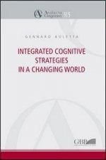 Integrated Cognitive Strategies in a Changing World