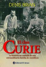 El Clan Curie/ the Curies