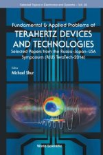 Fundamental & Applied Problems of Terahertz Devices and Technologies