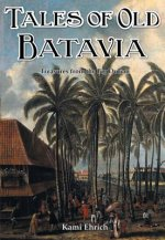 Tales of Old Batavia