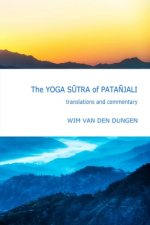 Yoga Sutra of Patanjali : Translations and Commentary
