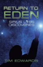 RETURN TO EDEN: SIRIUS LOSS DISCOVERIES
