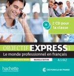 Objectif Express Nouvelle Edition: Niveau 1 CD Audio (X2)