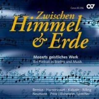 Zwischen Himmel & Erde-Mozarts Geistliches Werk