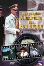 Das geheime Filmarchiv der Eva Braun. DVD-Video