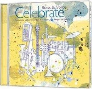 Brass & Voice - Celebrate