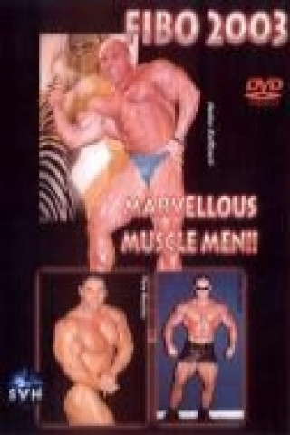 FIBO 2003 - Marvellous Muscle Men!!