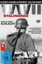 Zweiter Weltkrieg - Stalingrad - Mythos einer Schlacht