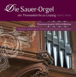 Die Sauer-Orgel Der Thomaskirche Zu Leipzig