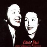 Edith Piaf Chante Marguerite Monnot