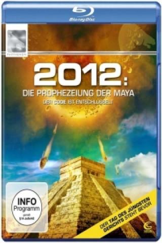2012: Die Prophezeiung der Maya