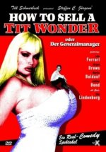 How to Sell a Tit Wonder oder Der Generalmanager