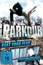 Parkour - Beat your Fear