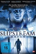 Slipstream Dream