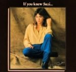 If You Knew Suzi (Expanded + Remastered Edition)