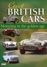 Great British Cars - Motoring In The Golden Age