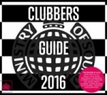 Ministry of Sound Presents: Clubbers Guide 2016
