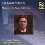 Great Pianists Vol.3/Ferruccio Busoni