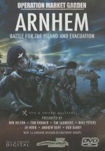 Arnhem: Battle for the Island and Evacuation