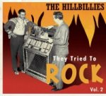 The Hillbillies - They Tried to Rock, Vol. 2