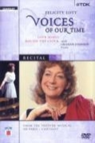 Felicity Lott - Voices of Our Time