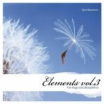 Elements for Yoga and BodyMind Vol. 3 - Spa Sessions