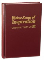 New Songs of Inspiration, Volume 12: Shaped-Note Hymnal