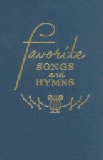 Favorite Songs and Hymns: A Complete Church Hymnal