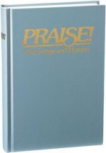 Praise! Our Songs and Hymns: New International Version Responsive Readings