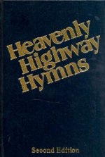Heavenly Highway Hymns: Shaped-Note Hymnal-Available in Blue Only