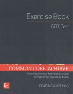 Common Core Achieve, GED Exercise Book Reading and Writing