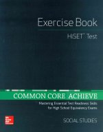 Common Core Achieve, Hiset Exercise Book Social Studies
