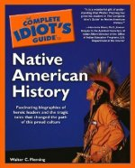 Complete Idiot's Guide to Native American History