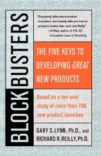 Blockbusters: The Five Keys to Developing Great New Products