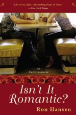 Isn't It Romantic?: An Entertainment