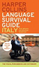 HarperCollins Language Survival Guide: Italy: The Visual Phrasebook and Dictionary