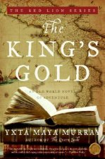 The King's Gold: An Old World Novel of Adventure