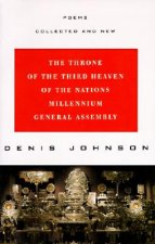 The Throne of the Third Heaven of the Nations Millennium General Assembly: Poems Collected and New