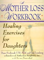 Mother Loss Workbook, A