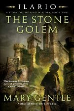 The Stone Golem: A Story of the First History