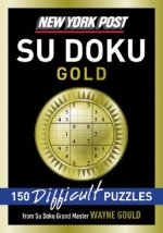 New York Post Gold Su Doku: 150 Difficult Puzzles