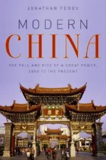 Modern China: The Fall and Rise of a Great Power, 1850 to the Present