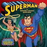Superman Classic: The Incredible Shrinking Super Hero!: With Wonder Woman