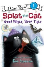 Splat the Cat: Good Night, Sleep Tight