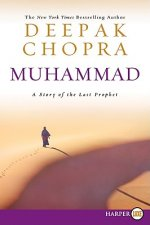 Muhammad LP: A Story of the Last Prophet