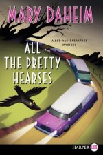 All the Pretty Hearses LP: A Bed-And-Breakfast Mystery