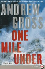 One Mile Under LP: A Ty Hauck Novel