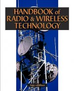 Handbook of Radio & Wireless Technology