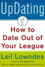 Updating!: How to Date Out of Your League